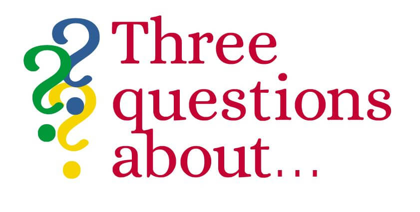 Three Questions About...